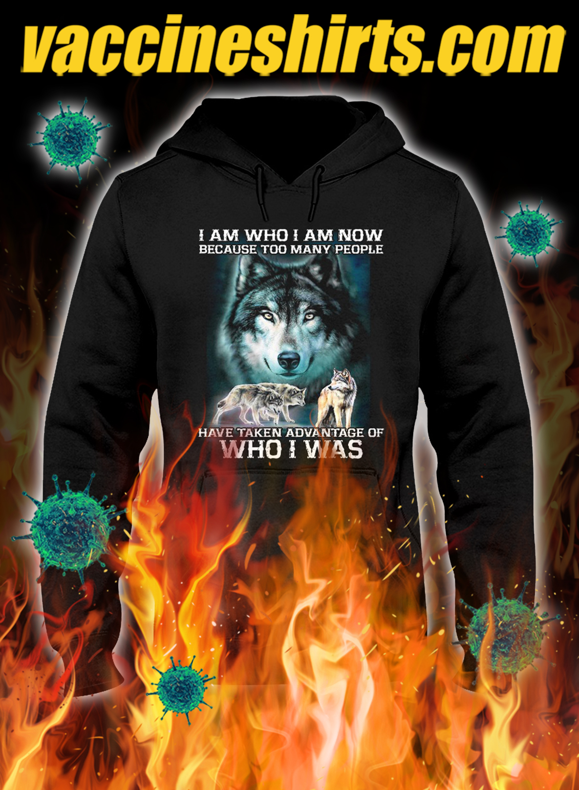 Wolf i am who i am now because too many people hoodie