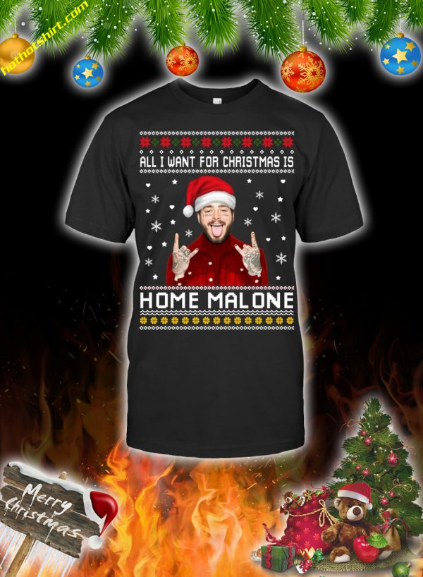 All i want for christmas is home malone christmas sweatshirt and jumper 2