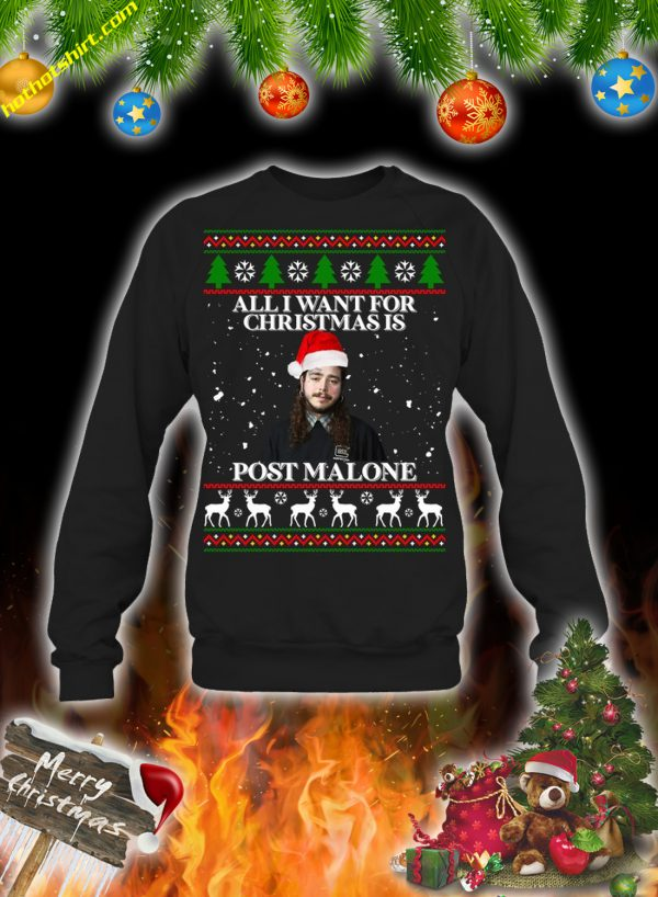 All i want for christmas is post malone christmas sweatshirt and jumper