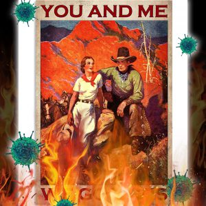 Cowboy you and me we gor this poster
