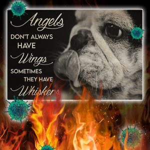 French Bulldog Angels Don't Always Have Wings Sometimes They Have Whiskers Poster