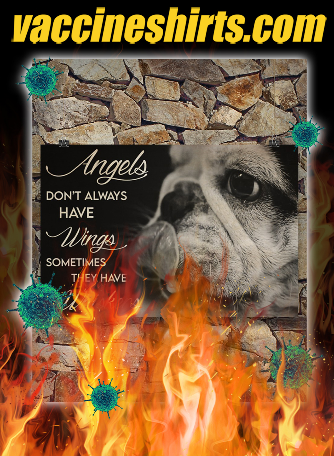 French Bulldog Angels Don't Always Have Wings Sometimes They Have Whiskers Poster- A2