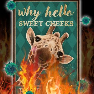 Giraffe Why hello sweet cheeks have a seat poster