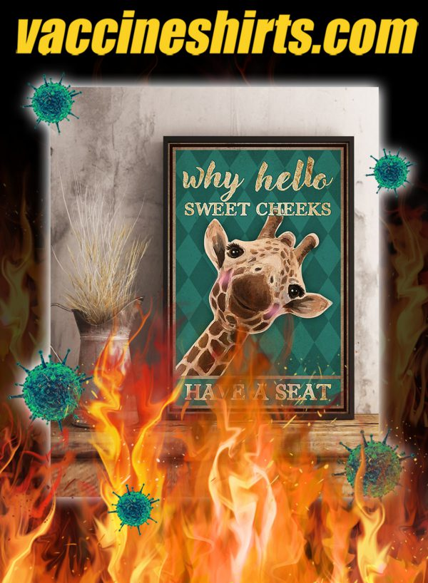 Giraffe Why hello sweet cheeks have a seat poster- A3