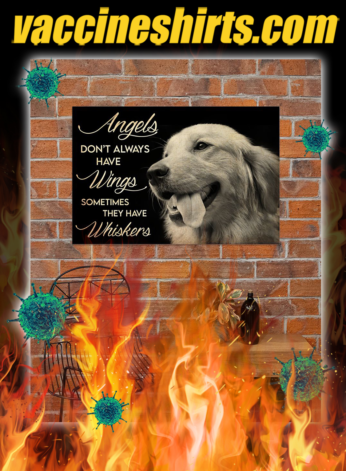 Golden Retriever Angels Don't Always Have Wings Sometimes They Have Whiskers Poster- A4