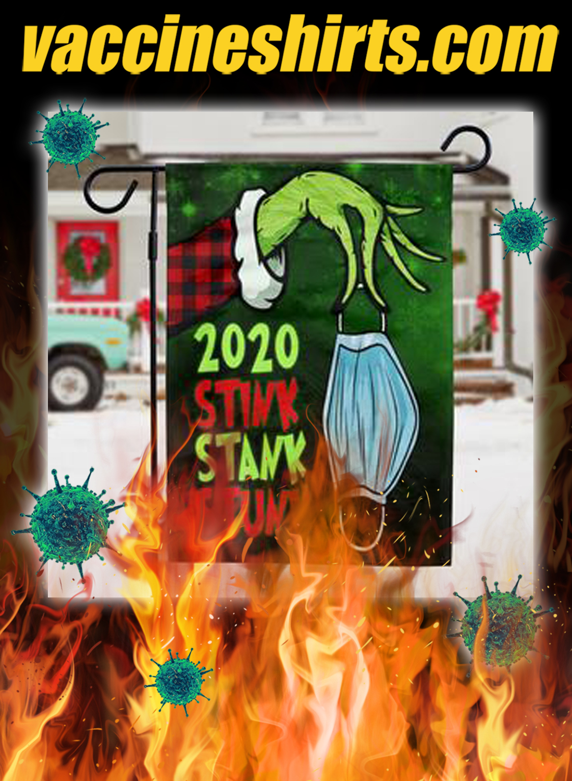 Grinch 2020 stink stank stunk flag- pic 1