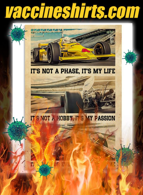 Indianapolis Car It's Not A Phase It's My Life Poster