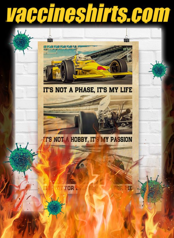 Indianapolis Car It's Not A Phase It's My Life Poster- A3