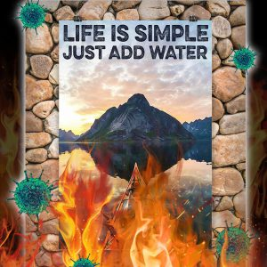 Kayaking Life Is Simple Just Add Water Poster- A3