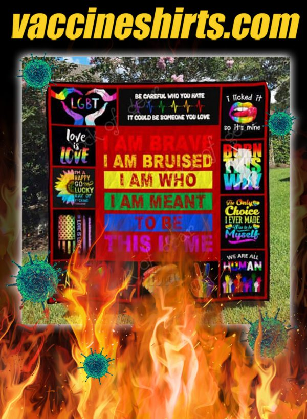 LGBT pride i am brave this is me quilt blanket- king