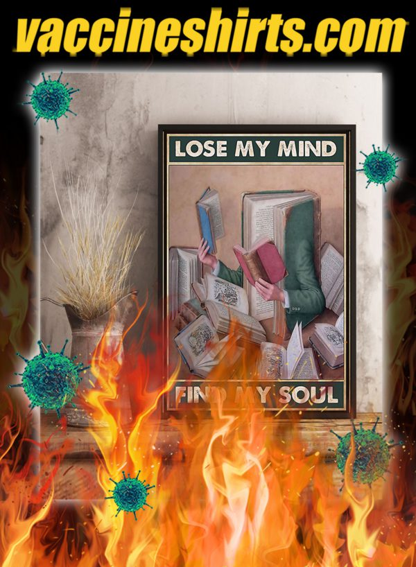 Librarian Lose Your Mind Find Your Soul Poster- A1