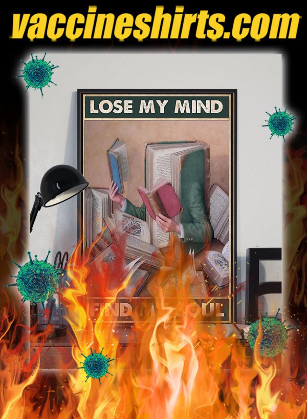 Librarian Lose Your Mind Find Your Soul Poster- A4