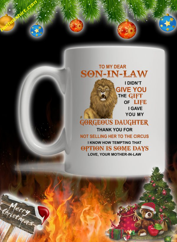 Lion To my dear son in law your mama in law mug