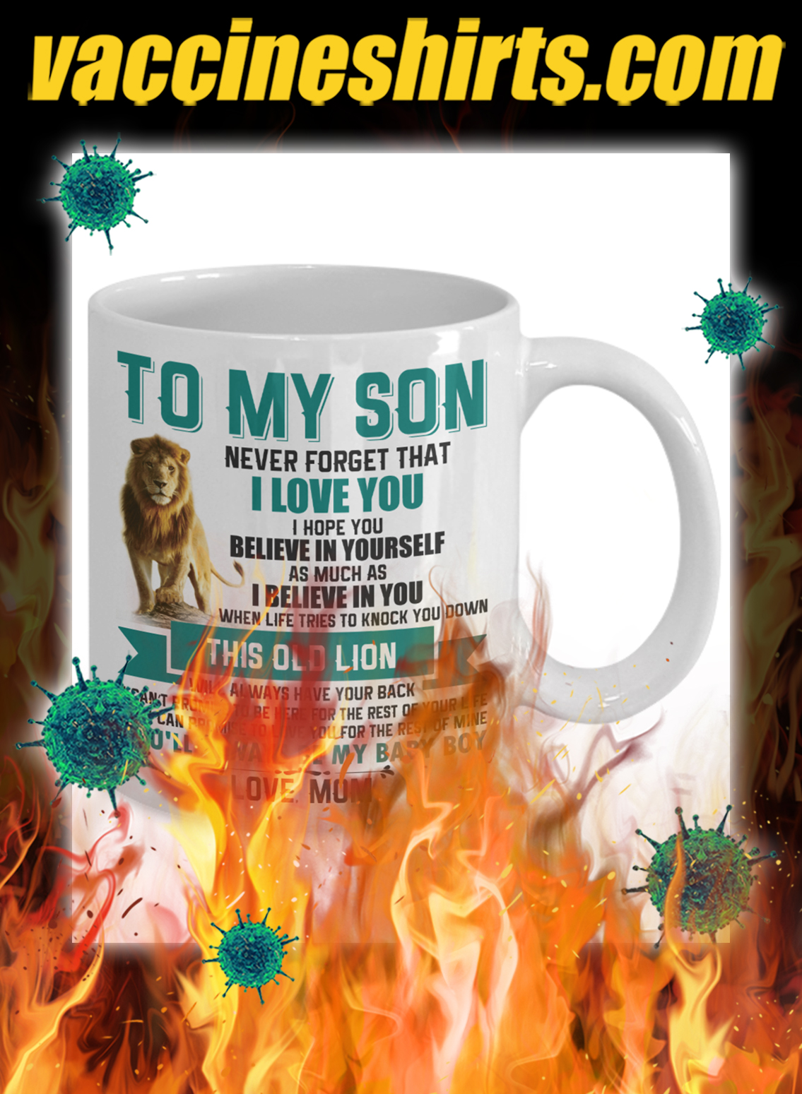 Lion to my son never forget that i love you mug- pic 1