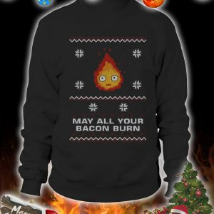 May all your bacon burn christmas sweater