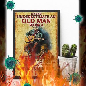 Never underestimate an old man with a guitar or 2 guitars poster- A4