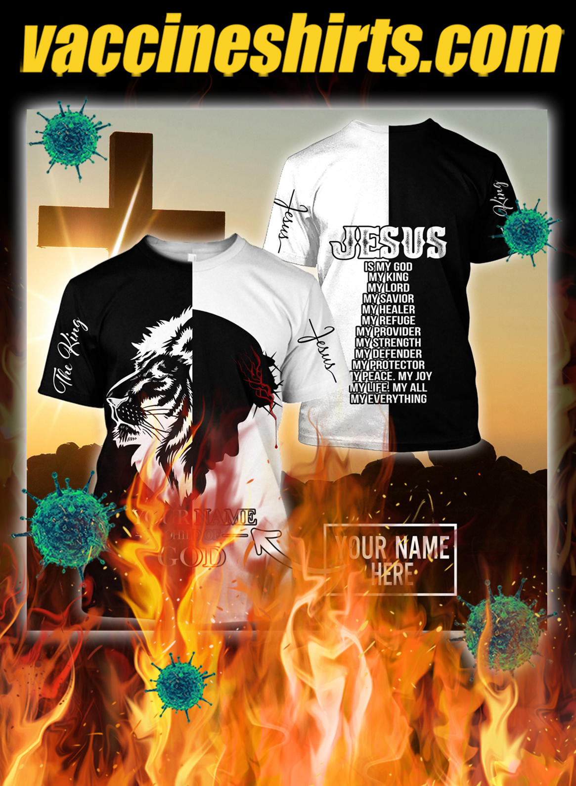 Personalized customize name Jesus the king child of god 3d shirt