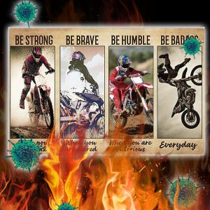 Picture Motocross be strong be brave be humble be badass poster- A3