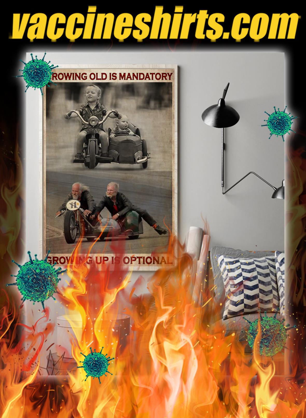 Sidecar growing old is mandatory growing up is optional poster- A1