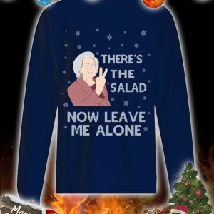 There's the salad now leave me alone christmas sweatshirt and jumper 2