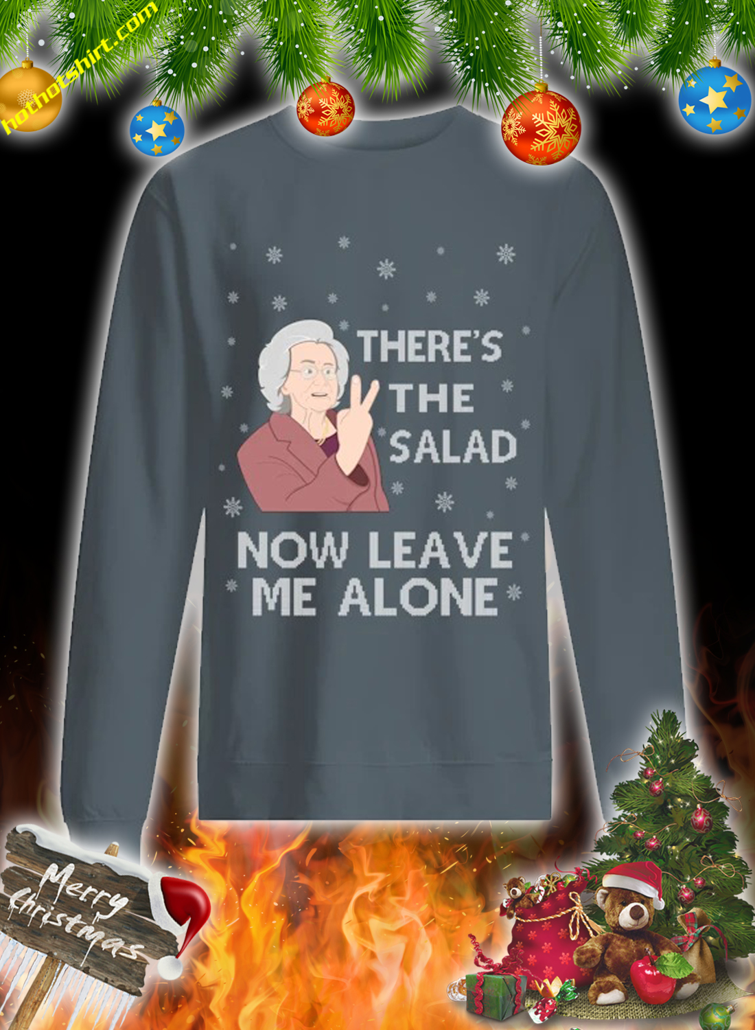 There's the salad now leave me alone christmas sweatshirt and jumper 3