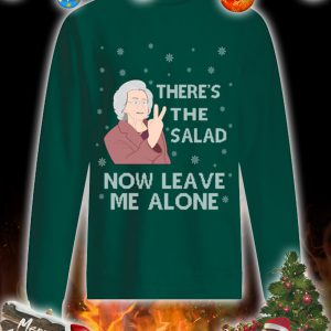 There's the salad now leave me alone christmas sweatshirt and jumper