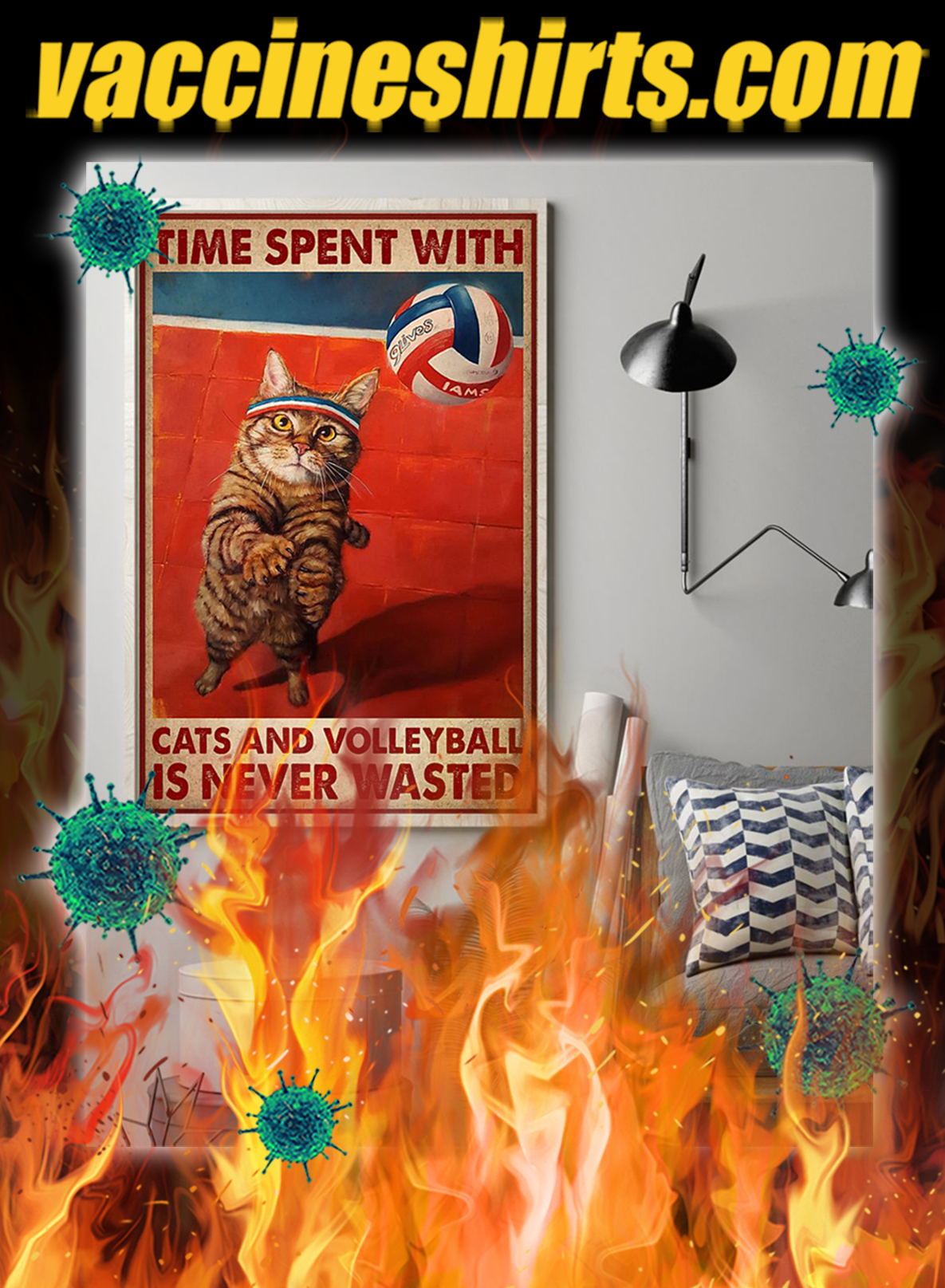 Time spent with cats and volleyball is never wasted poster- A2