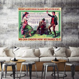 Irish dancing we can choose how we dance to it poster
