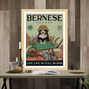 Bernese Mountain garden live life in full bloom poster
