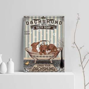 Dachshund Co Bath Soap Wash Your Dachshund Poster