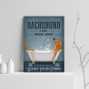 Dachshund bathtub co bath soap wash your paws poster