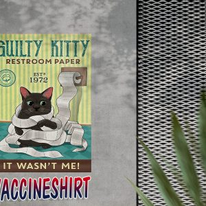 Guilty kitty restroom paper it wasn't me poster