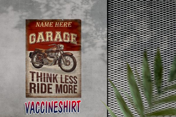Personalized Motorcycle Garage Think Less Ride More Poster
