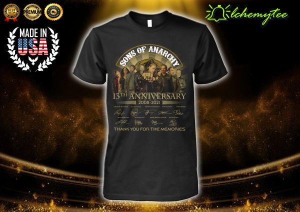 Son of anarchy 13th anniversary 2008 2021 thank for the memories signature shirt