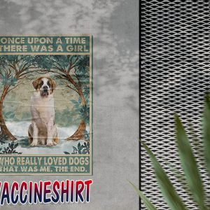 St Bernard once upon a time a girl really loved dogs poster