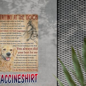 Waiting At The Door Golden Retriever Poster