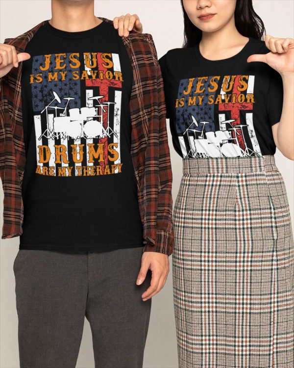 Jesus is my savior drums are my therapy t-shirt