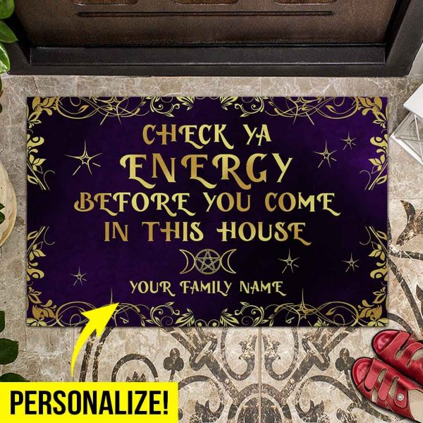 Personalized Witch Check Ya Energy Before Come This House Doormat