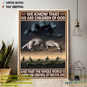 Veteran We Know That We Are Children Of God Poster