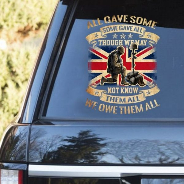 Bristish Army All Gave Some Some Gave All Car Decal