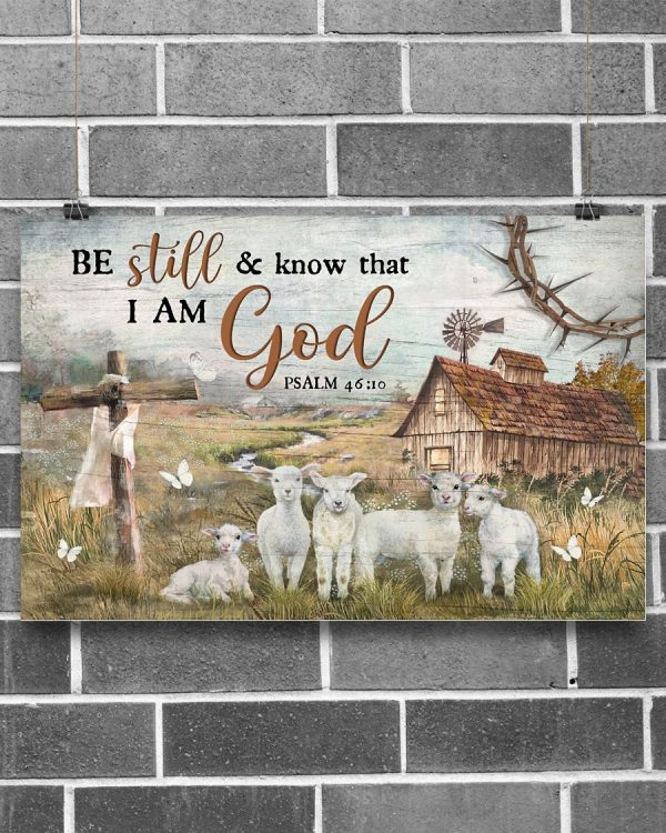 Sheep Be Still And Know That I Am God Poster
